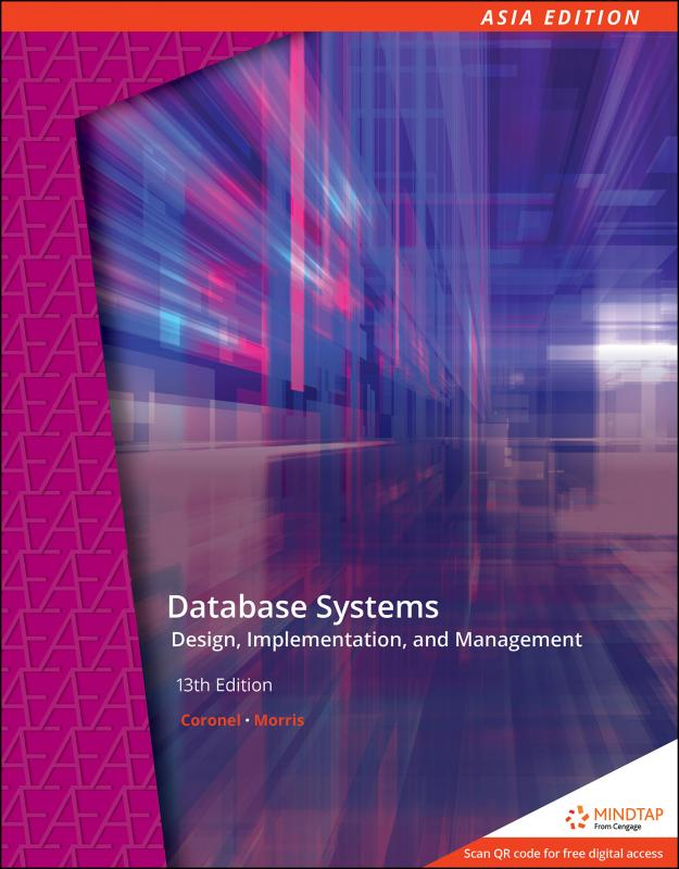Database Systems Design, Implementation, and Management 13/E