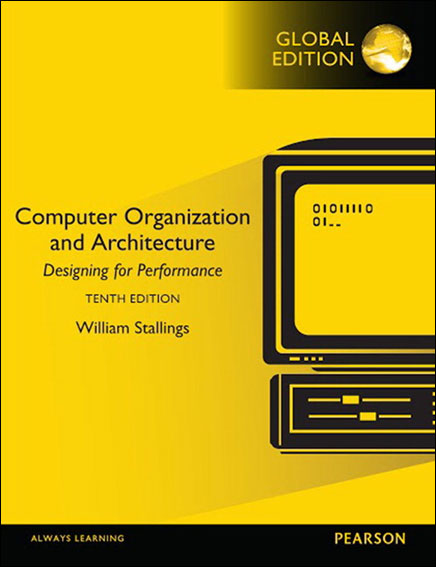 Computer Organization and Architecture Designing for Performance 10/E