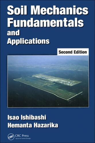 Soil Mechanics Fundamentals and Applications 2/E